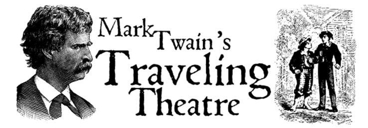 Mark Twain's Traveling Theatre
